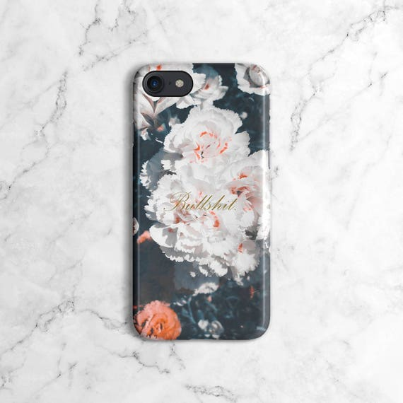Bullshit White Flower Blossoms Phone Case For Iphone 7 Iphone 7 Plus Iphone X Iphone Xs Max Samsung Galaxy S9 S9 Plus Dlc426