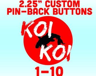 "2.25"" Custom Pinback Buttons"