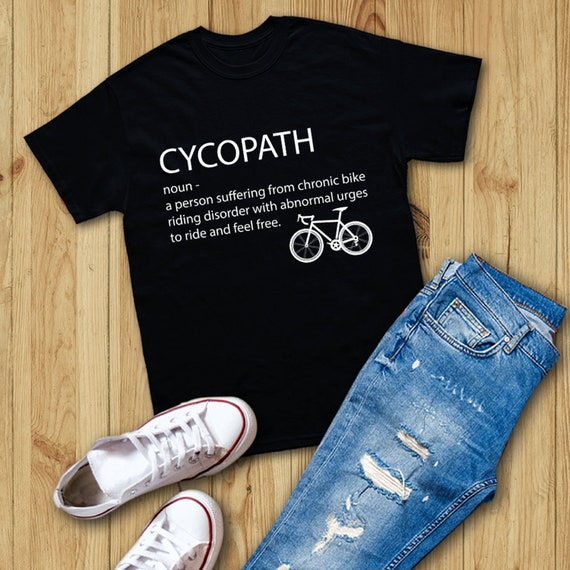 681878b6d Cycopath Noun Cycling T shirt Cycopath Cycling shirt | Etsy