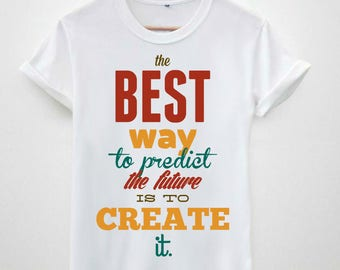 The best way to predict the future hipster tumblr mens 100% cotton printed tshirt