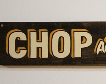 Chop and Swap Sign