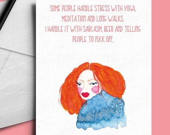 Beer,sarcasm,sweary,rude, glamorous woman card, fuck off greeting card.