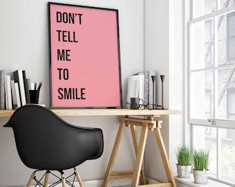 Giclée print - Don't tell me to smile