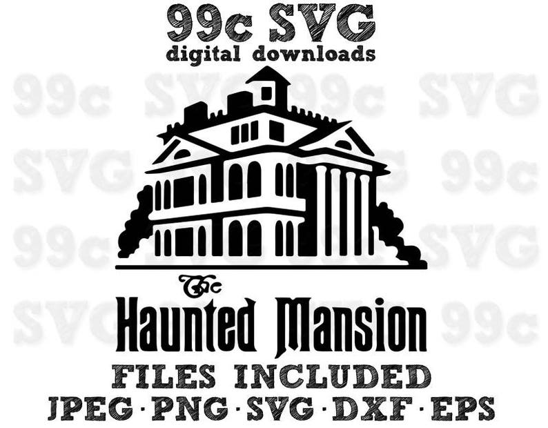 3302ebac5bc2f Haunted Mansion Here for the Boo39s SVG Cut File Digital
