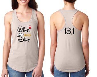 Wine and Dine - Disney Half Marathon - Food and Wine Festival - Epcot Shirt - Run Disney - Disney Marathon - Women Disney Shirt