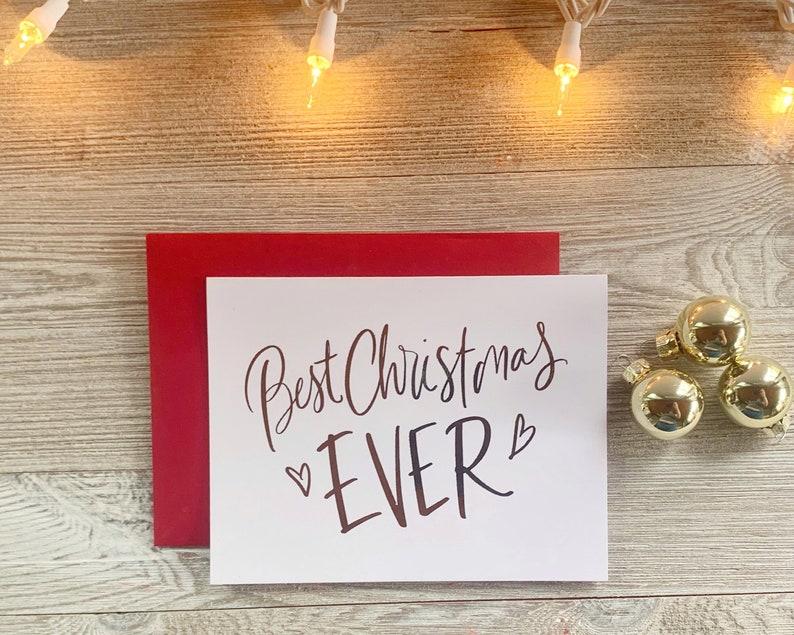 Best Christmas Ever  Real Foil Cute Christmas Card Handmade  image 0