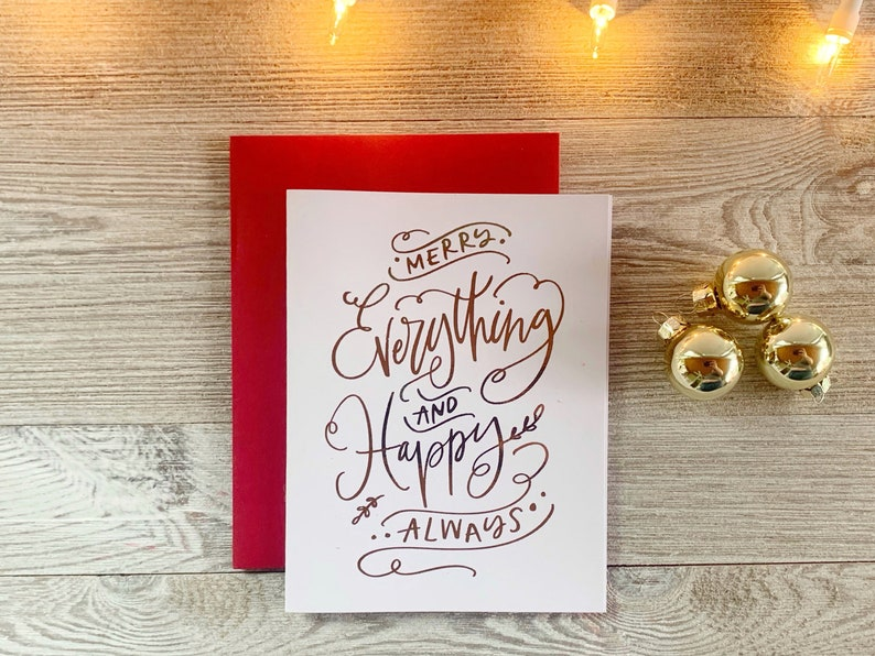 Merry Everything and Happy Always  Real Foil Cute Christmas image 0