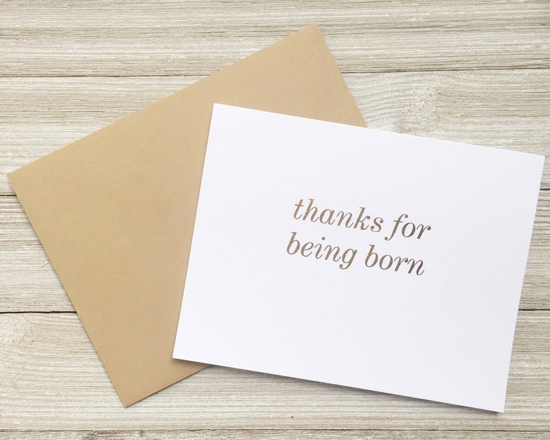 Thanks for Being Born Funny Birthday Card  CD-016 image 0