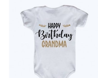 Happy Birthday Grandma Gender Neutral Bodysuit For Baby In Black And Glitter Gold Romper Snapsuit