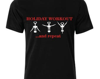 Holiday workout T-Shirt - available in many sizes and colors