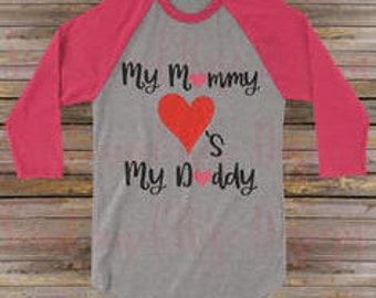 Mommy loves Daddy Valentines Tee