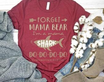 76348e56 Mama Shark Doo Doo T-shirt, Mama Shark Do Do Do Do, Funny Mom Shirts, Mom  Tshirt, Mother's Day Gift Idea, Forget Mama Bear