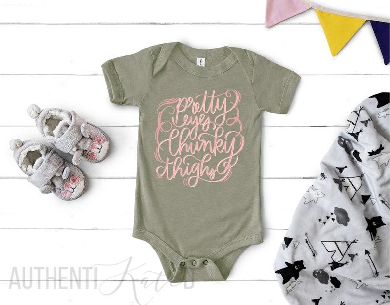 Pretty Eyes Chunky Thighs Infant Onesie Baby Shower Gift Idea Funny Baby Onesie Cute Baby Girl Onesie