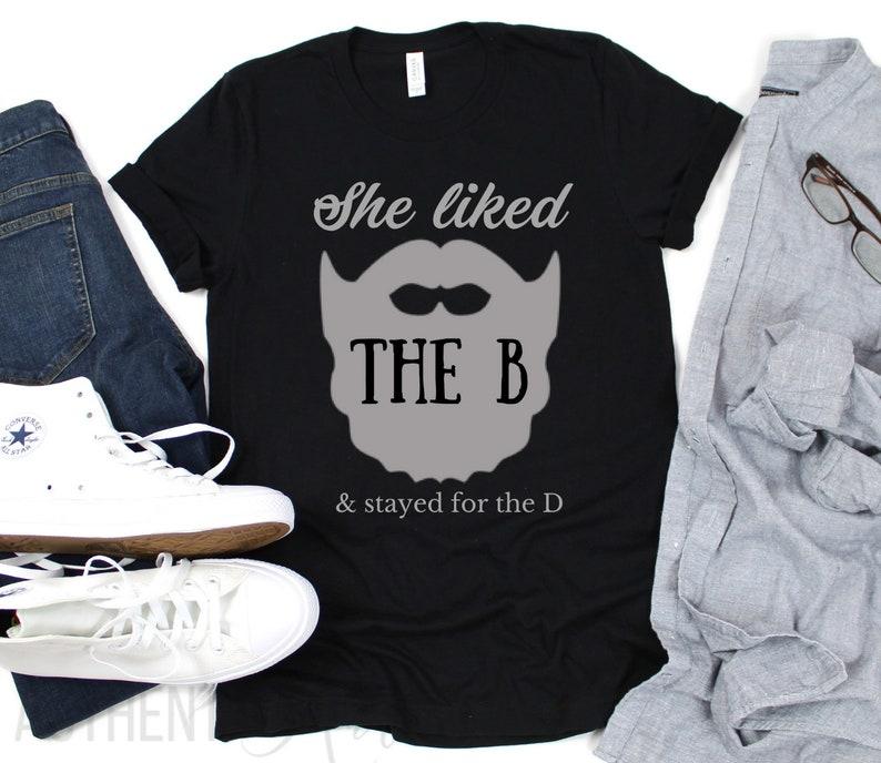 df1e5e163 Funny Beard Shirt She Liked the B Funny Men's T-Shirt   Etsy