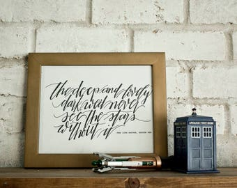 The Deep and Lovely Dark // Doctor Who // 12th Doctor //  Hand-lettered Digital Print // Printable