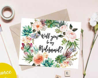 Will You Be My Bridesmaid card, Bridesmaid Proposal, Bridal Party Card, Bridesmaid Request Gift Card, Junior Bridesmaid, Flower Girl Succule