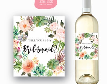 Will You Be My Bridesmaid Wine Label , Succulent Cactus Bridal Party Proposal Wine Bottle Labels, Maid Of Honor, Matron of Honor