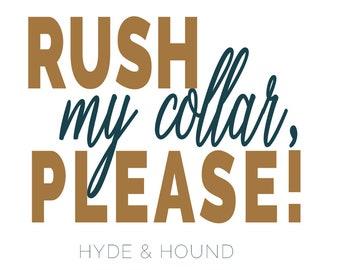 Upgrade: Rush My Collar