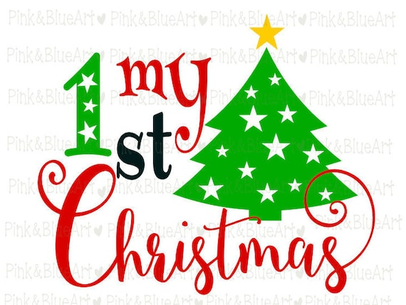 My First Christmas SVG Baby SVG Clipart Cut Files ...