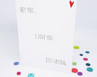 Hey You. I love You Card