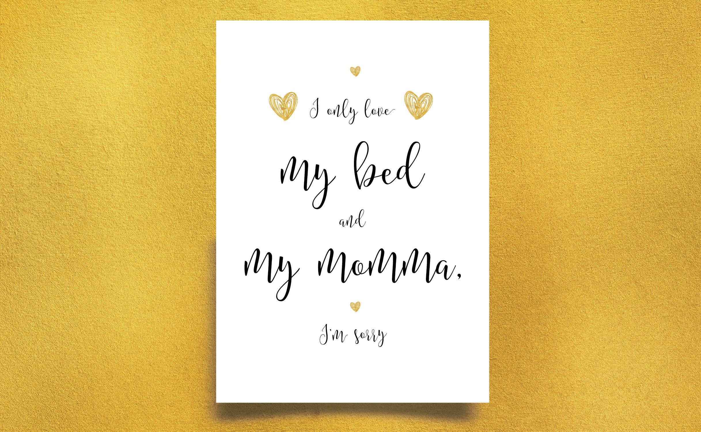 Nursery PrintI only love my be & my mommaNursery Wall | Etsy
