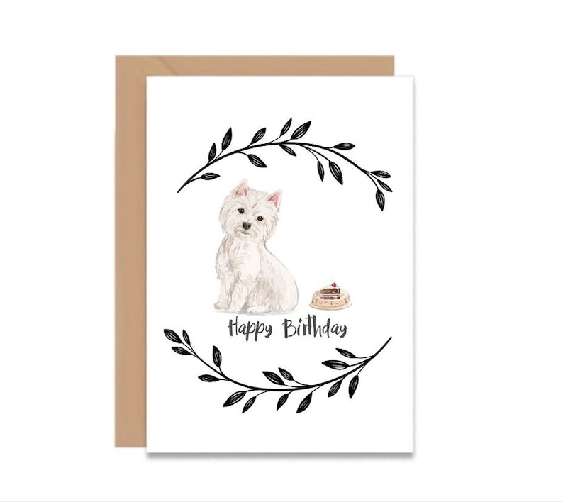 HAPPY BIRTHDAY Card Westie Dog Birthday Gift For Lovers Pet Owners With Envelope