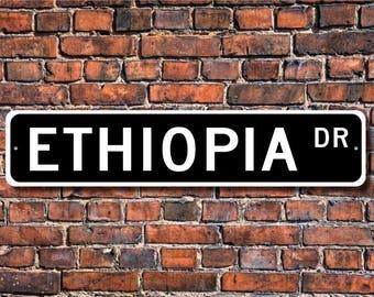 Ethiopia Sign, Ethiopia Wall Decor, Ethiopia Gift, Ethiopia Souvenir, Ethiopia Keepsake, Ethiopia Custom Street Sign, Quality Metal Sign