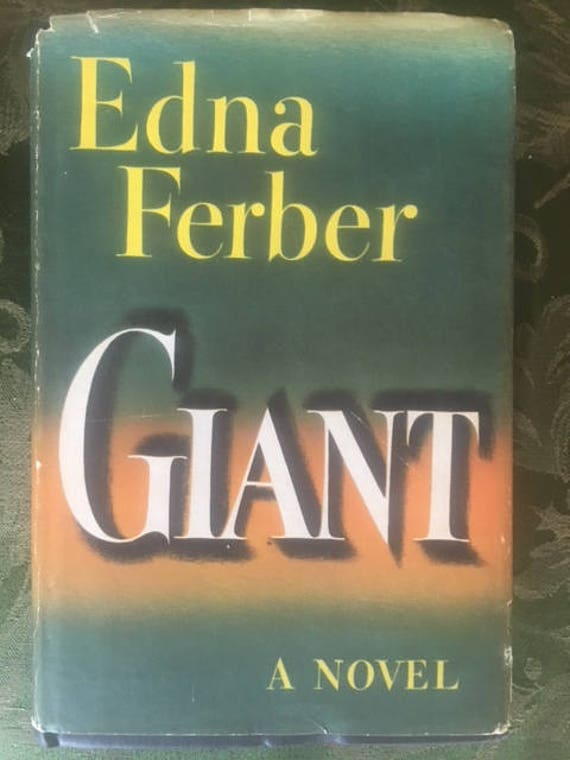 GIANT A NOVEL By Edna Ferber First Edition 1952 Double Day