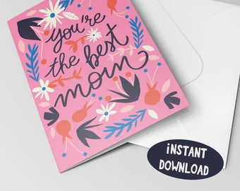 You are the best mom card, Instant download