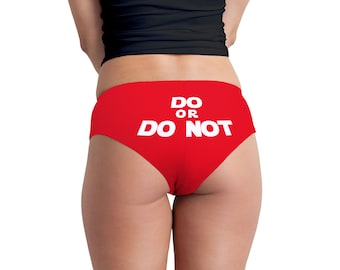 Do Or Do Not Women's Boyshort Underwear