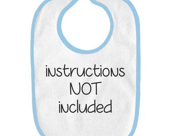 Instructions Not Included Funny Cotton Terry Baby Bib