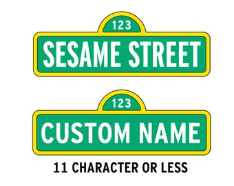 Sesame Street Sign with Custom Name (4.99) - Please send me a message with name you would like. svg,dxf, eps, png, Pdf