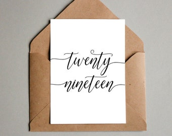 twenty nineteen printable happy new year card calligraphy greeting cards downloadable typography holiday cards 2019 card diy cards