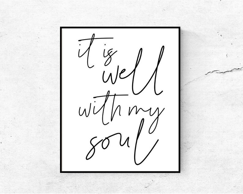 graphic about It is Well With My Soul Printable known as It is nicely with my soul wall artwork PRINTABLE, Bible verse prints, Scripture wall artwork, Christian wall artwork