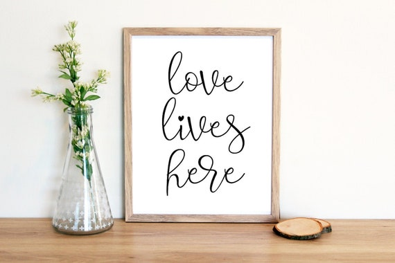 Love lives here, Wall art PRINTABLE love quotes, Housewarming gift, Home  quotes, Living room decor
