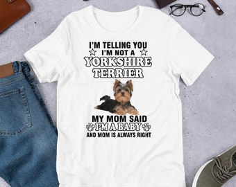 835c6854 Yorkshire Terrier T-shirt | Yorkie T-shirt | Yorkie Gifts | Yorkie Mom | I'm  Not A Yorkshire Terrier T-shirt