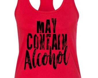 May Contain Alcohol Funny Tank