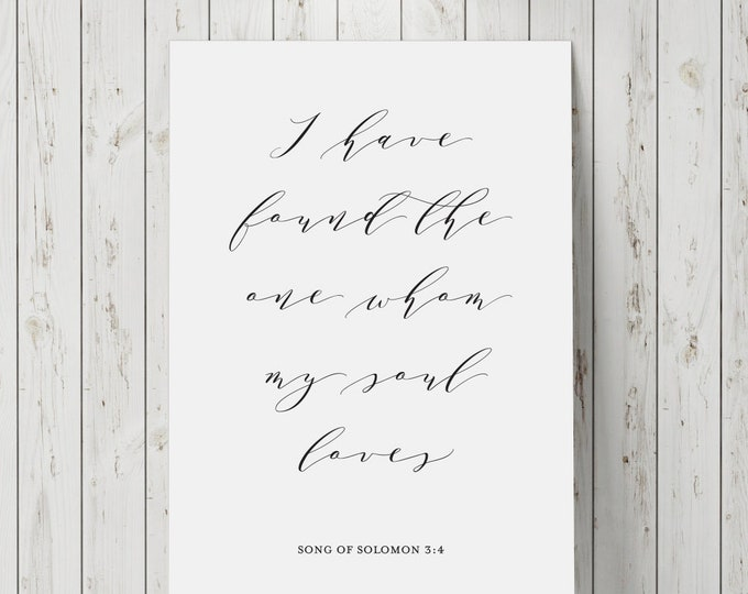 I Have Found The One Whom My Soul Loves - Wedding Signage - Wall Art Print Signage 8.5x11 Digital Download Printable Quote AirandSeaStudio