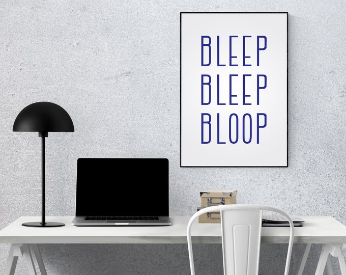 """Bleep Bleep Bloop -R2D2- Star Wars Droid Print - Digital Download 8.5""""x11"""" Printable Quote Vertical Design Air and Sea Studio"""