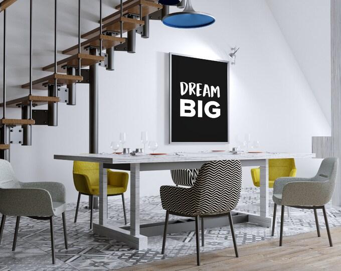 Dream BIG - Digital Download 8.5x11 PDF Printable Wall Art Motivation Print Signage Air and Sea Studio