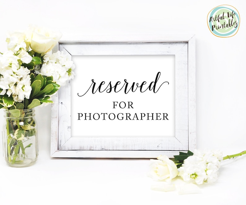 W101 Reserved for Photographer Printable Reserved for Photographer Sign Wedding Signs Reception Signs Reserved for Photographer