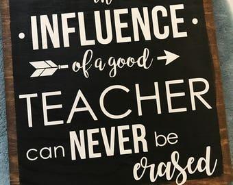 Influence of a teacher sign