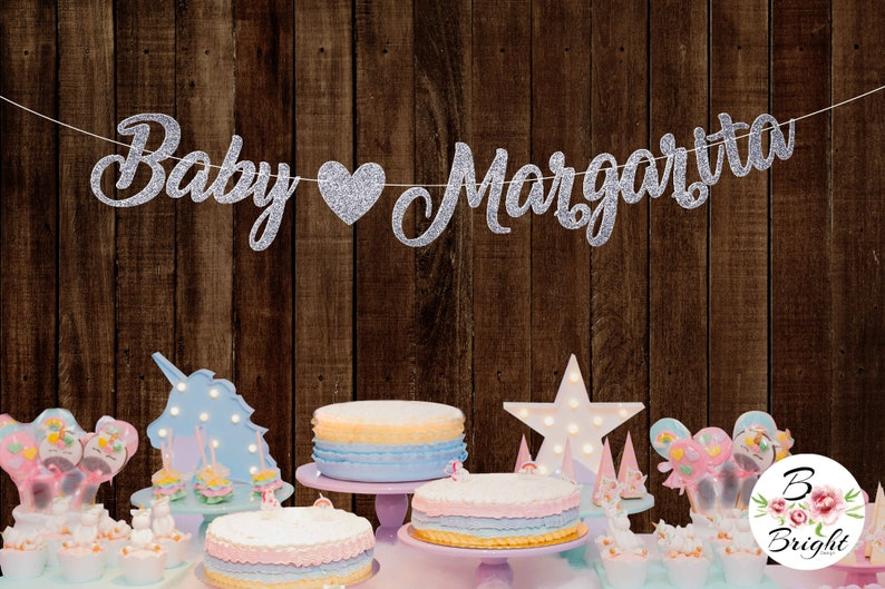 Personalized Baby Margarita Banner with Heart Baby Shower Glitter Gold Silver Sign Garland Bunting Script Lettering Decor Baby Announcement
