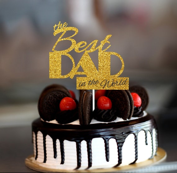 Awe Inspiring Fathers Day Cake Topper Best Dad Ever Best Dad In The Etsy Personalised Birthday Cards Paralily Jamesorg