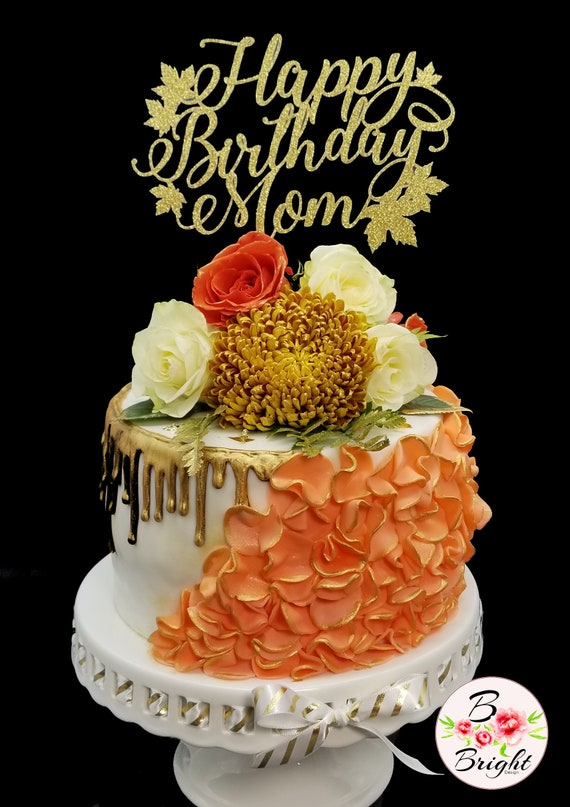 Astonishing Personalized Cake Topper Happy Birthday Mom Fall Birthday Etsy Funny Birthday Cards Online Elaedamsfinfo