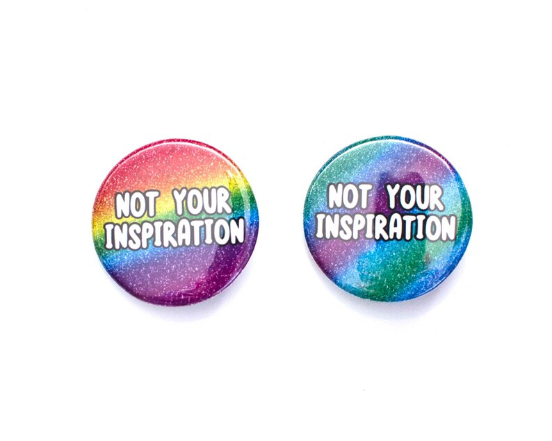 Not Your Inspiration  pin badge image 0