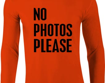 No Photos Please Women's Fitted Long Sleeve T-Shirt