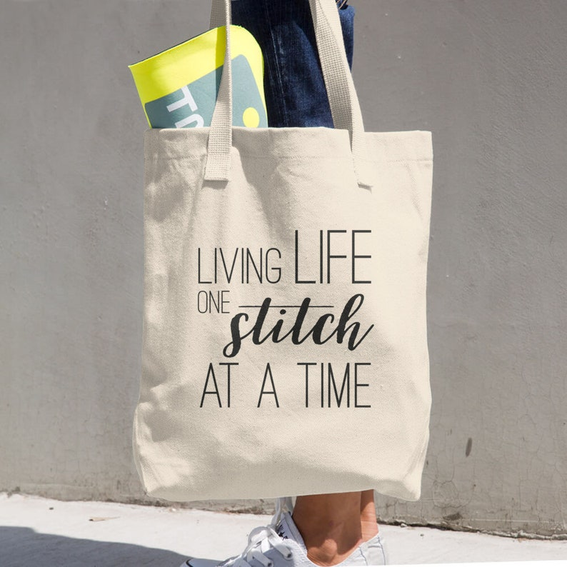 Shopping Bag Living life one stitch at a time Cotton Tote Bag Sewing Tote Craft Tote