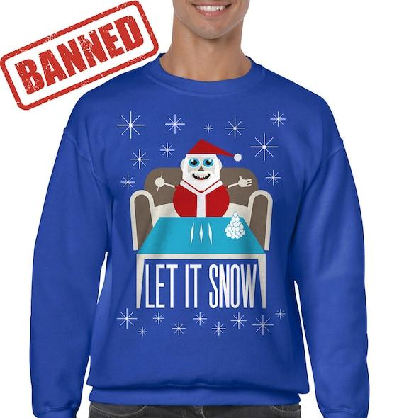 Let It Snow Banned Walmart Sweater , Funny Ugly Christmas Sweater Meme  Shirt Christmas Party Shirt Walmart meme Cocaine Santa Sweatshirt