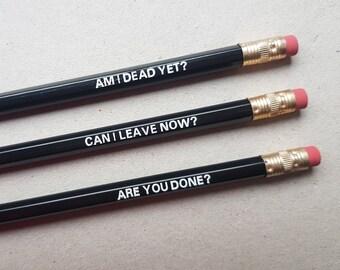 Am I Dead Yet? Pencil Set